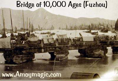 Bridge of 10,000 Ages, in Fuzhou, about 100 years ago